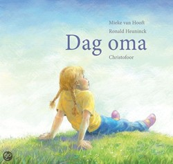Kinderboeken  prentenboek Dag oma