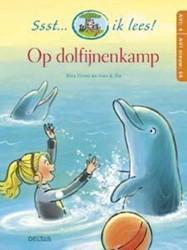 Deltas Ssst... ik lees! Op dolfijnenkamp (AVI 4 - AVI nieuw E4)