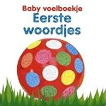 Kinderboeken  babyboek Voelboekje: eerste woordjes