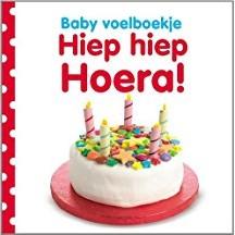 Kinderboeken  babyboek Voelboekje: Hiep hiep hoera